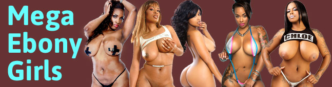 Mega Ebony Girls